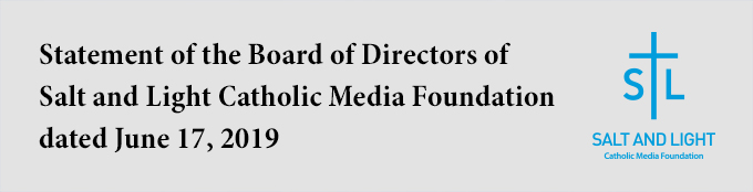 Statement of the Board of Directors Salt and Light Catholic Media Foundation