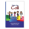 Make the Call (Grades 11-12 / RCIA)