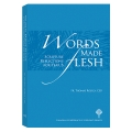 Words Made Flesh: Scripture Reflections for Year B