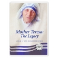 Mother Teresa: The Legacy
