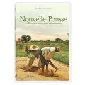 Nouvelle Pousse (A New Leaf)
