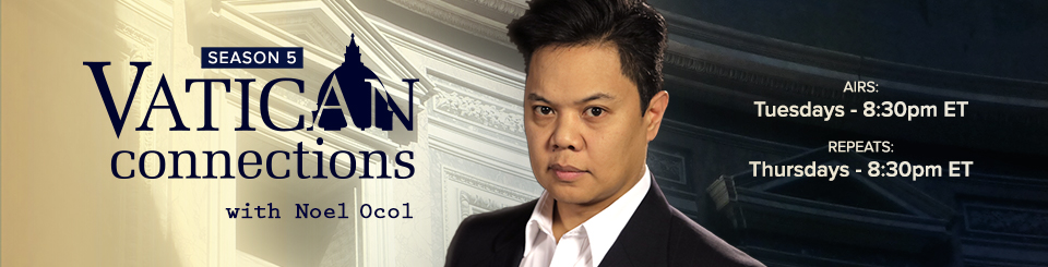 Vatican Connections with Noel Ocol